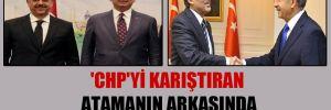 'CHP'yi karıştıran atamanın arkasında Abdullah Gül var' iddiası!