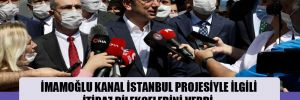 İmamoğlu Kanal İstanbul projesiyle ilgili itiraz dilekçelerini verdi: Allah bilime inanmayanların şerrinden korusun!