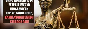 Baro kurmak için yeterli imzaya ulaşamayan AKP'ye yakın grup, kamu avukatlarını kıskaca aldı