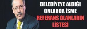 Gökçek'in belediyeye aldığı onlarca isme referans olanların listesi ortaya çıktı!
