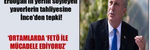 15 Temmuz'da Erdoğan'ın yerini söyleyen yaverlerin tahliyesine İnce'den tepki!