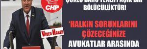 CHP'li Gürer: Çoklu baro teklifi açık bir bölücülüktür!