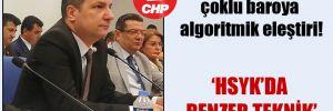 CHP'li Ceylan'dan çoklu baroya algoritmik eleştiri!