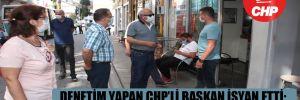 Denetim yapan CHP'li başkan isyan etti: Çalın, oynayın, birbirinizi öpüp koklayın!