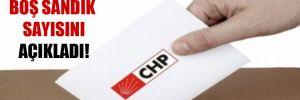 CHP, boş sandık sayısını açıkladı!