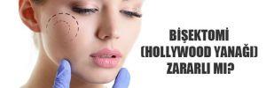 Bişektomi (Hollywood yanağı) zararlı mı?