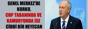'İnce'nin çıkışı Genel Merkez'de korku, CHP tabanında ve kamuoyunda ise ciddi bir heyecan yarattı'
