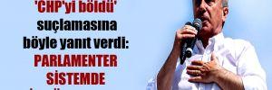 Muharrem İnce 'CHP'yi böldü' suçlamasına böyle yanıt verdi: Parlamenter sistemde bir bölen olurdu