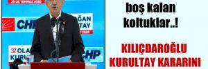CHP MYK'da boş kalan koltuklar..! Kılıçdaroğlu kurultay kararını protesto mu etti?