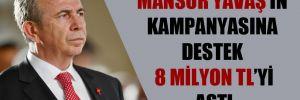 Mansur Yavaş'ın kampanyasına destek 8 milyon TL'yi aştı