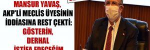 Mansur Yavaş, AKP'li Meclis üyesinin iddiasına rest çekti: Gösterin, derhal istifa edeceğim