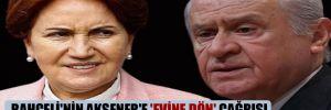 Bahçeli'nin Akşener'e 'Evine dön' çağrısı MHP'li vekillerde de karşılık bulmadı!