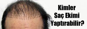 Kimler Saç Ekimi Yaptırabilir?