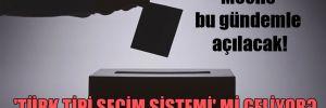 Meclis bu gündemle açılacak! 'Türk tipi seçim sistemi' mi geliyor?