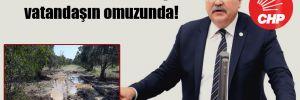CHP'li Bülbül: Felaketin yükü vatandaşın omuzunda!