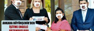 Ankara Büyükşehir'den işitme engelli vatandaşlara özel maske!