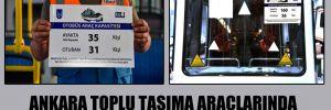 Ankara toplu taşıma araçlarında yeni düzen!