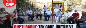 CHP heyeti 3 günde 13 köye gitti!