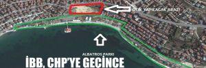 İBB, CHP'ye geçince AKP yeşil alanı hatırladı!
