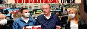 İnce'den MHP lideri Devlet Bahçeli'ye 'doktorlarla uğraşma' tepkisi!
