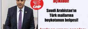 CHP'li Güzelmansur açıkladı! Suudi Arabistan'ın Türk mallarına boykotunun belgesi!