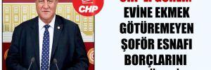 CHP'li Gürer: Evine ekmek götüremeyen şoför esnafı borçlarını nasıl ödesin?