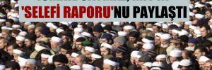 İsmail Saymaz, MİT'in 'Selefi Raporu'nu paylaştı
