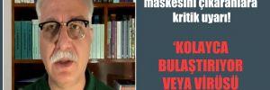 Sigara içmek için maskesini çıkaranlara kritik uyarı!