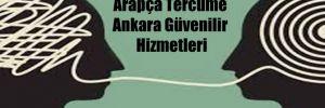 Arapça Tercüme Ankara Güvenilir Hizmetleri