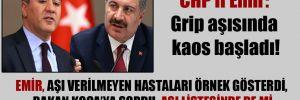 CHP'li Emir: Grip aşısında kaos başladı!