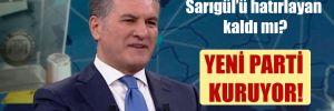 Mustafa Sarıgül, yeni parti kuruyor!