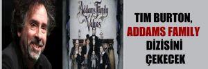 Tim Burton, Addams Family dizisini çekecek