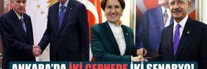 Ankara'da iki cephede iki senaryo!