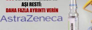 DSÖ'den AstraZeneca'ya aşı resti: Daha fazla ayrıntı verin