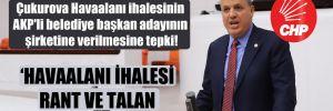 CHP'li Barut'tan Çukurova Havaalanı ihalesinin AKP'li belediye başkan adayının şirketine verilmesine tepki!