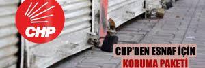 CHP'den esnaf için koruma paketi teklifi!