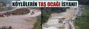 Erdoğan'ın köyünde, köylülerin taş ocağı isyanı!