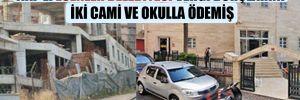 AKP'li Esenler Belediyesi vergi borçlarını iki cami ve okulla ödemiş