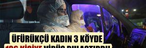 Üfürükçü kadın 3 köyde 136 kişiye virüs bulaştırdı!