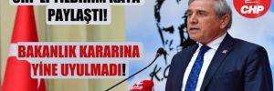CHP'li Yıldırım Kaya paylaştı! Bakanlık kararına yine uyulmadı!