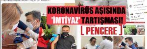 Koronavirüs aşısında 'imtiyaz' tartışması!