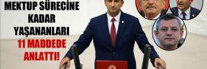 CHP'li Çelebi, mektup sürecine kadar yaşananları 11 maddede anlattı!