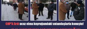 CHP'li Arık ucuz elma kuyruğundaki vatandaşlarla konuştu!