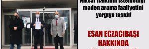 CHP'li Durmaz, Niksar halkının istemediği maden arama faaliyetini yargıya taşıdı!