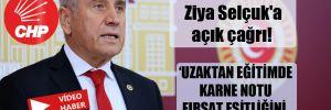 CHP'li Kaya'dan Ziya Selçuk'a açık çağrı! 'Uzaktan eğitimde karne notu fırsat eşitliğini derinleştirir'