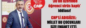 CHP'li Adıgüzel: Millet bu çocukları size emanet etti, siz kime emanet ettiniz?