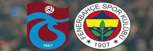 Trabzonspor 3-1 Fenerbahçe