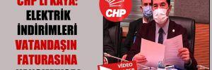 CHP'li Kaya: Elektrik indirimleri vatandaşın faturasına yansımıyor!