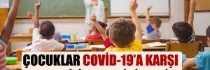 Çocuklar Covid-19'a karşı nasıl bilinçlendirilmeli?