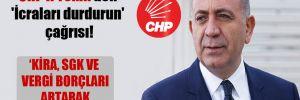 CHP'li Tekin'den 'İcraları durdurun' çağrısı!
